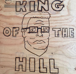 Pyrography 1 - King of the Hill by GodWeenSatan