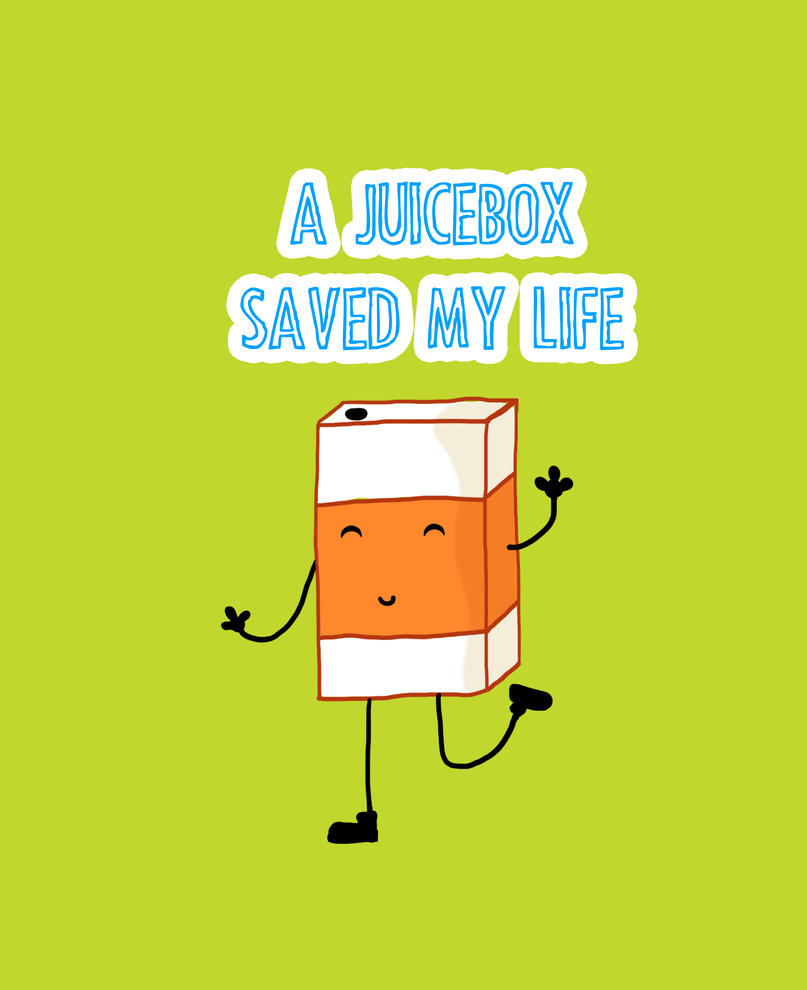 A juice box saved my life by Dreamy-Ink