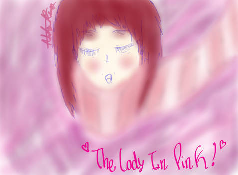 The Lady In Pink!