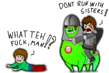 Dont run with Sister by PeppyStevy