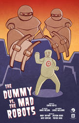 The Dummy vs. The Mad Robots