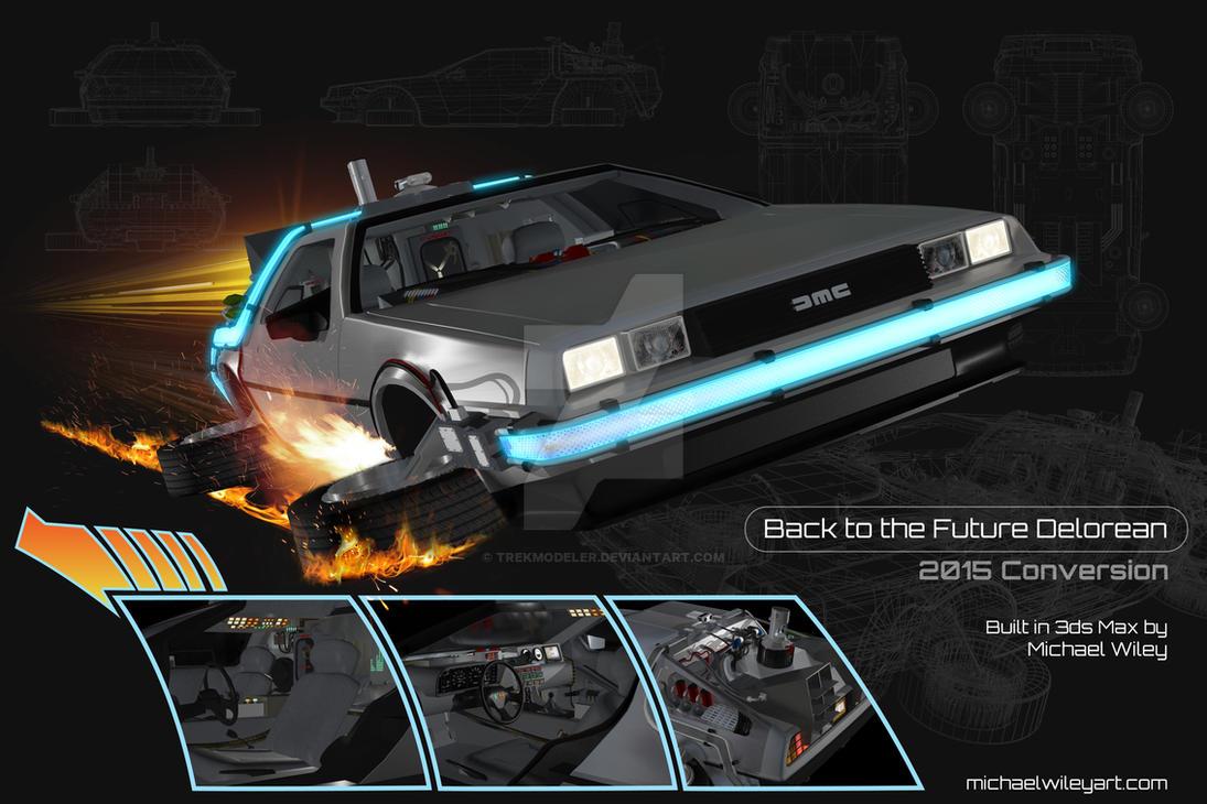 Back to the Future Delorean 2015 Conversion by trekmodeler
