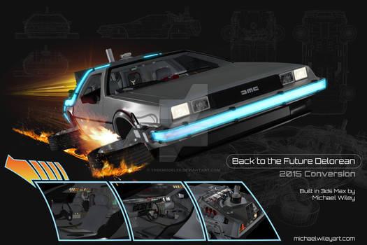 Back to the Future Delorean 2015 Conversion