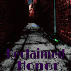 Reclaimed Honor