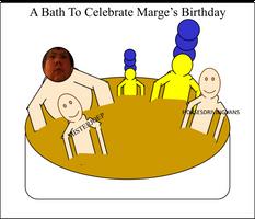 A bath to celebrate Marge's birthday