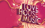 I Love House Music Wallpaper