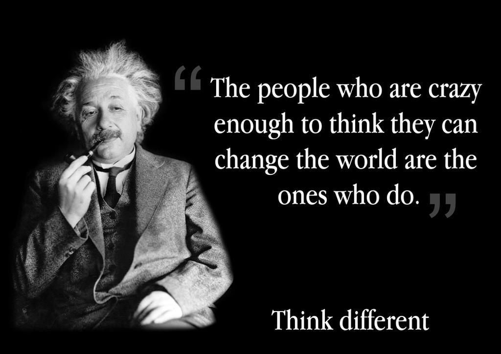 Think Different - Albert Einstein