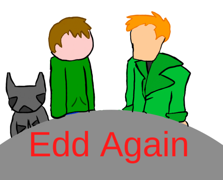 Eddsworld Planet: Edd Again by OreotheCookieKitty