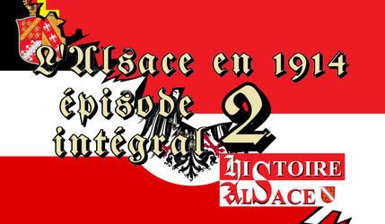 Alsace 1914 integrale deuxieme partie