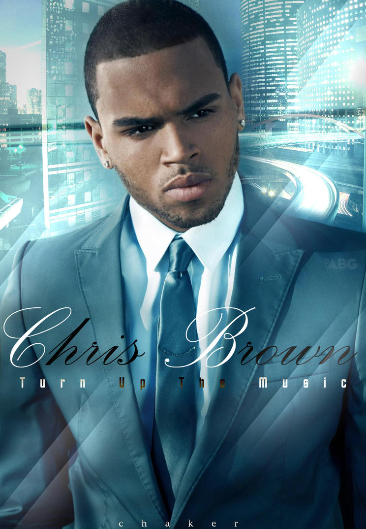 chris brown turn up the music - photo #13