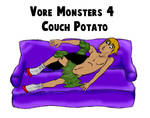 Vore Monsters 4 Couch Potato