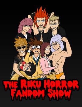The Riku Horror Fandom Show