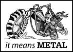 it means METAL