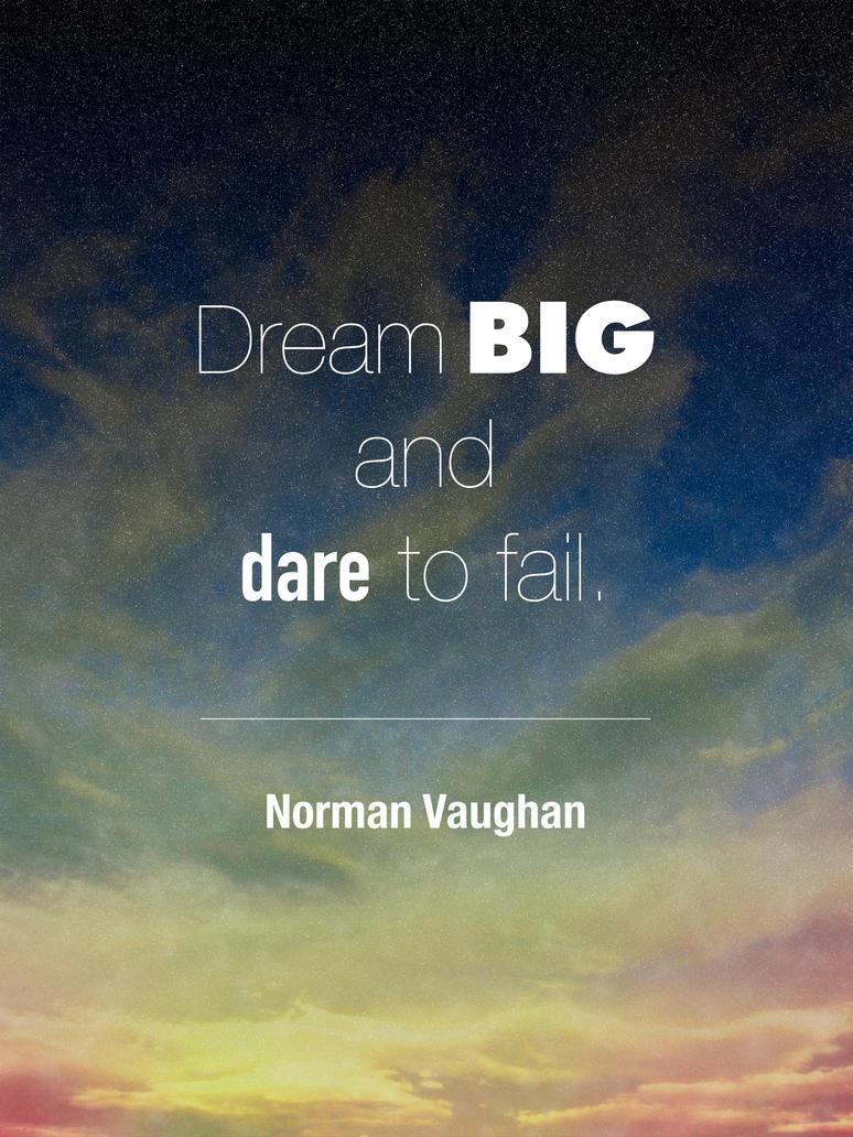 Dream Big by TaylorCohron