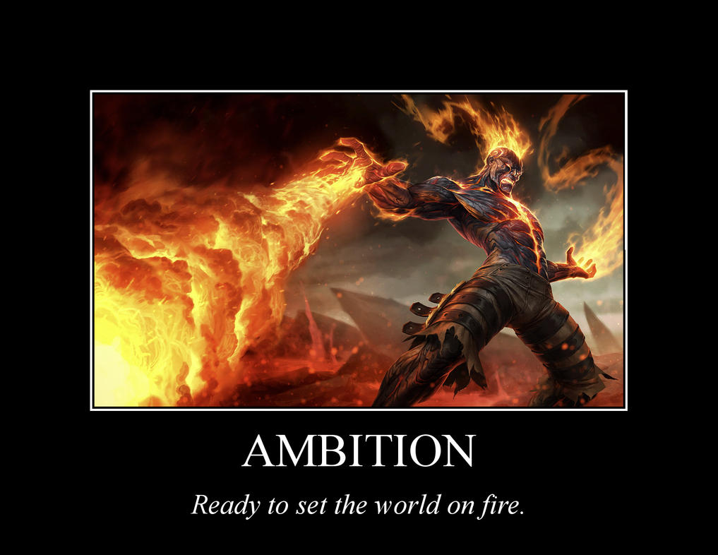 League of Legends Inspirational Poster - Ambition by ...