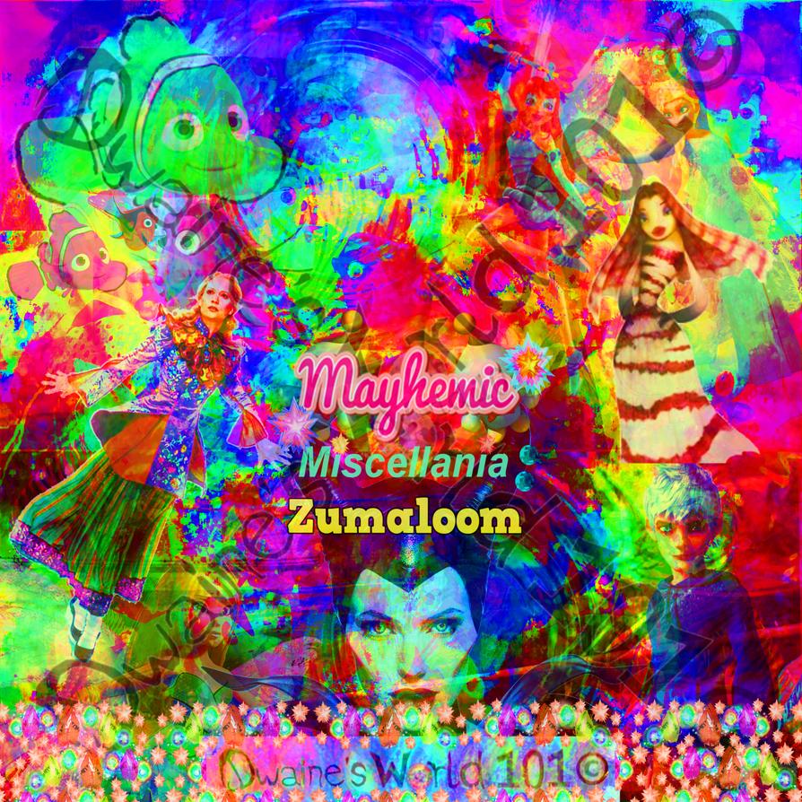 MaYhEmIc Miscellania: ZUMALOOM 7 by DwainesWorld101