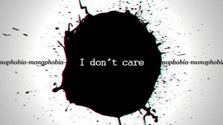 I don't care about monphobia 1 by BuddhaPink