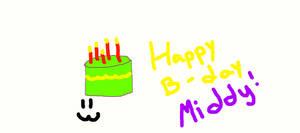 Happy birthday MIDDY