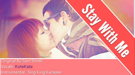 STAY WITH ME COVER KK