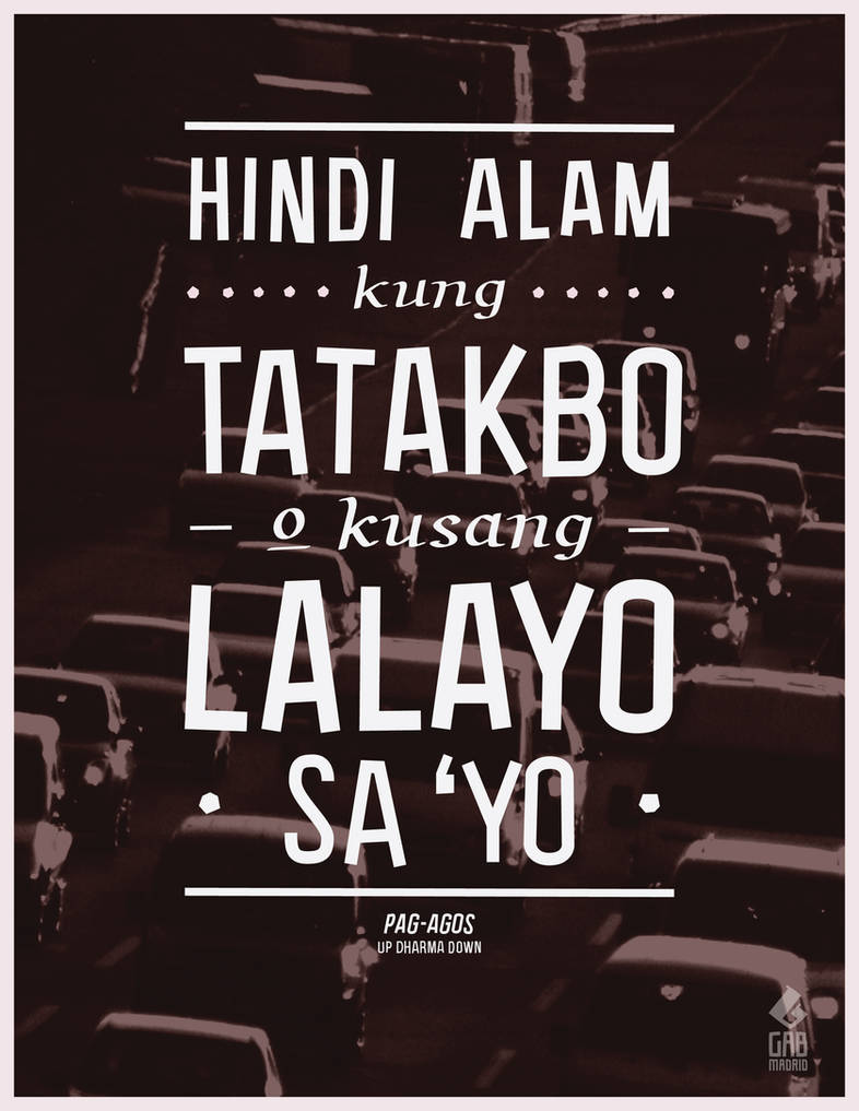 Pag-agos (Flow) 1 ft. Up Dharma Down by gabmadrid