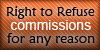 Right to Refuse Commissions stamp by northernlightsmlp