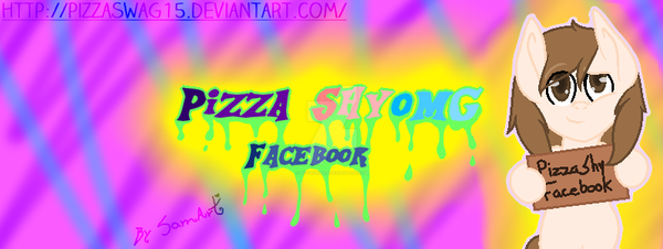Facebook Banner (PizzaShy)(September2015) by PizzaSwag15