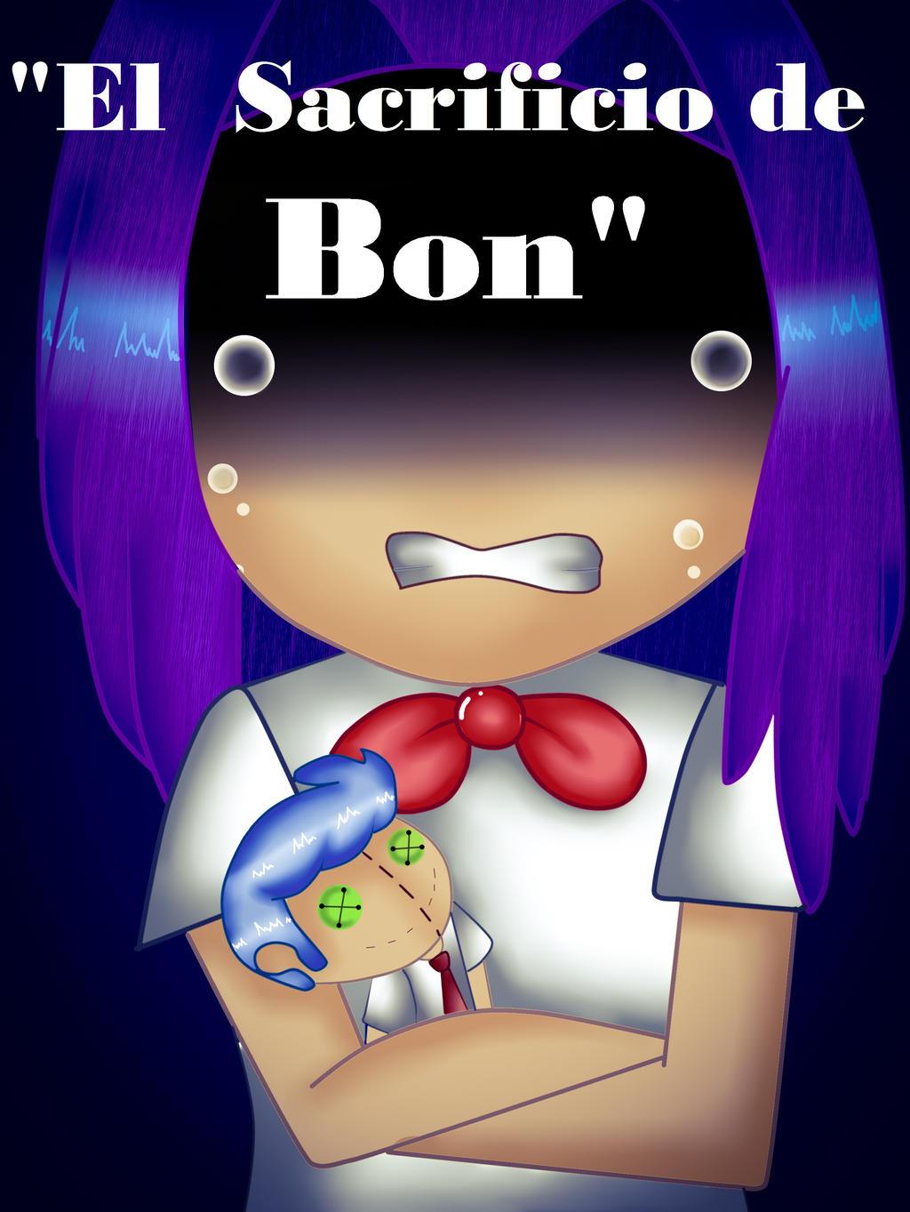 El sacrificio de bon by Freddygirl17