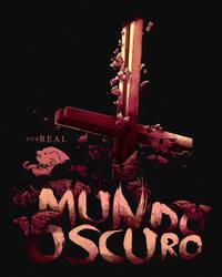 Mundo Oscuro by Jugganaut4Life