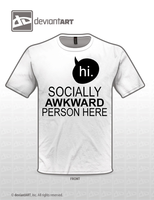 Hi. Socially awkward person here. by airavoyd on DeviantArt