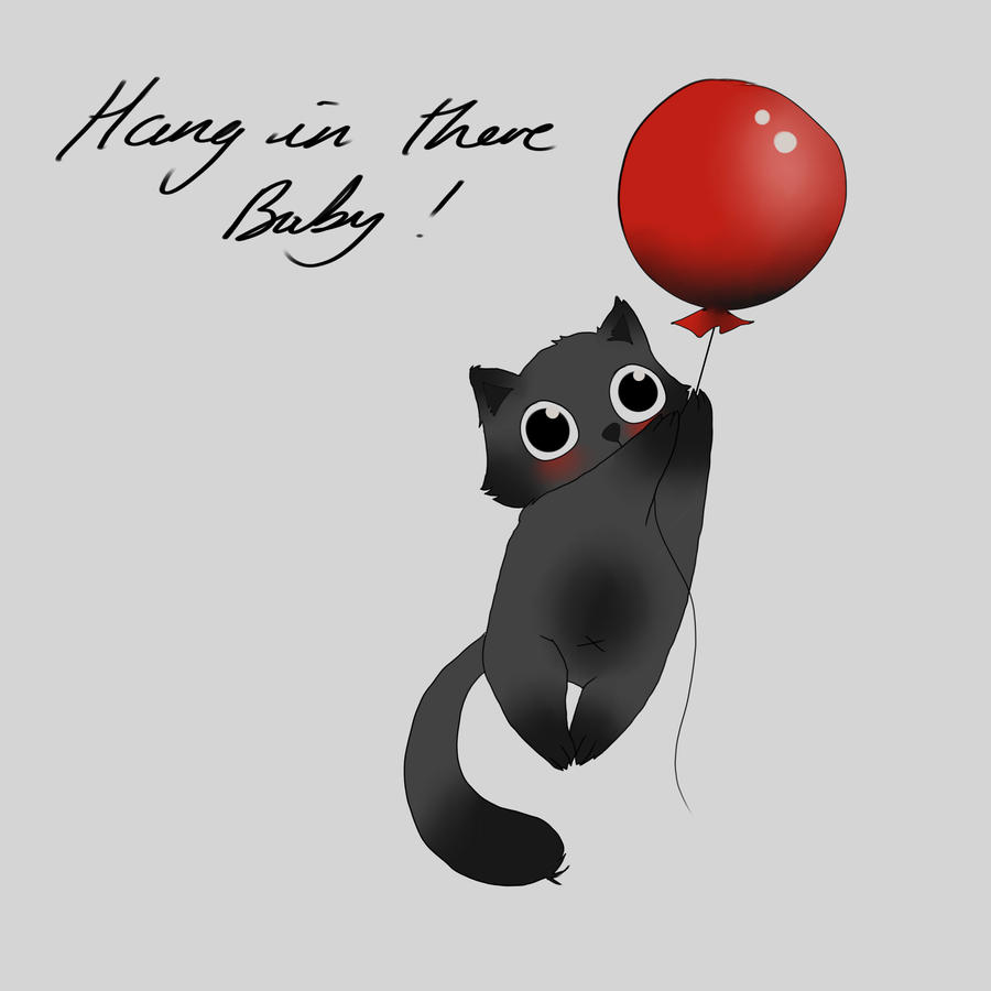 Hang in there baby by obakeghost on deviantart