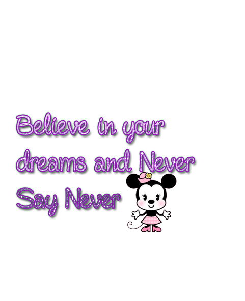 firma Believe in your dreams and Never Say Never by DafyPink