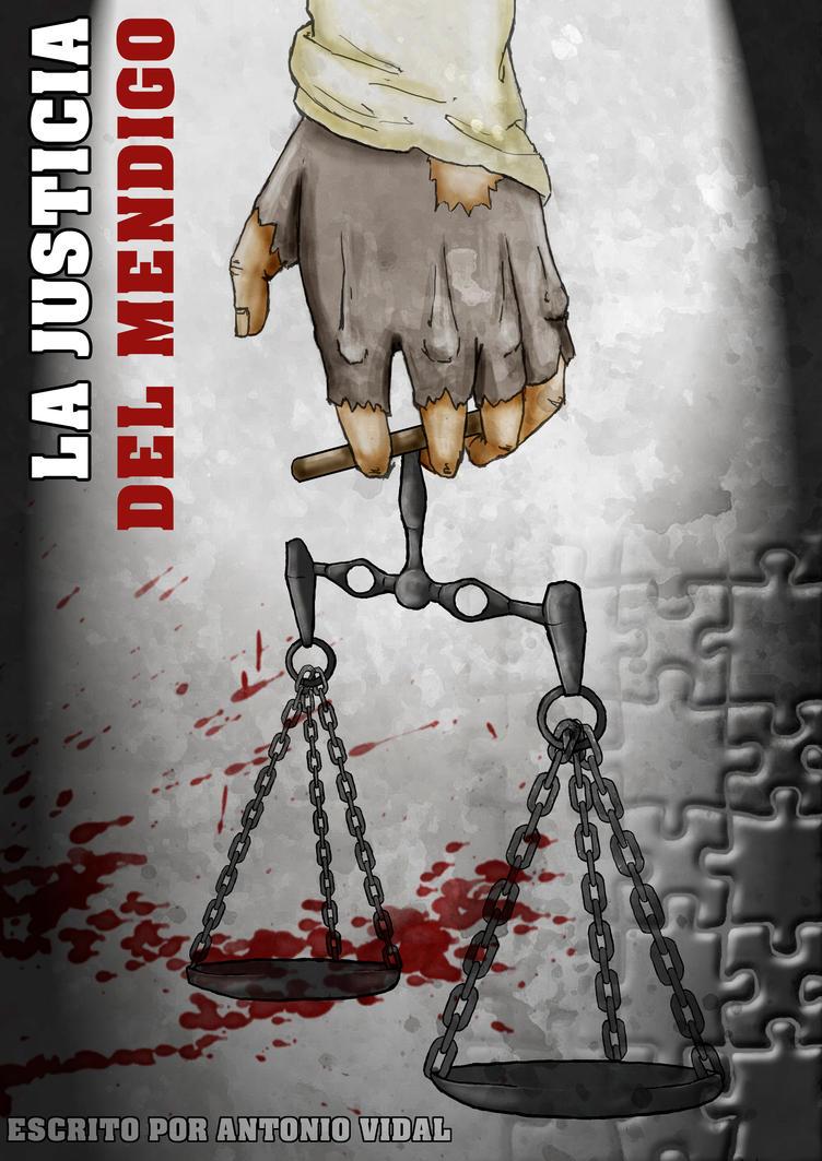 La Justicia del Mendigo by LeKorbu