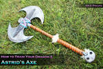 Astrid's Cosplay Axe from How To Train Your Dragon