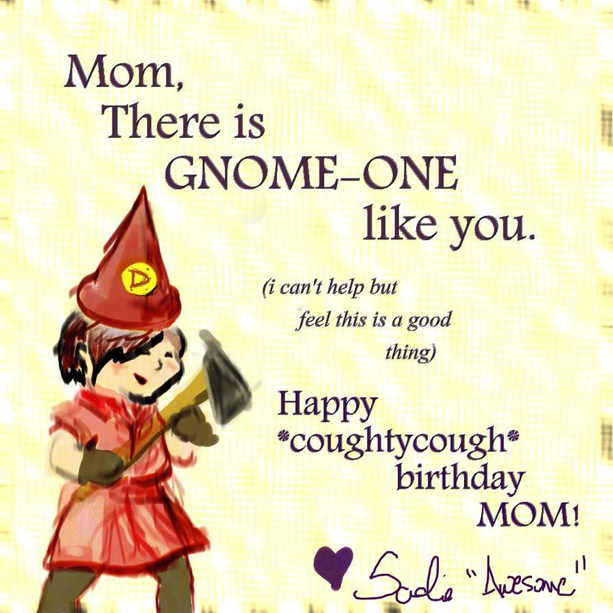 Birthday Card For My Mom By Lamusicalady