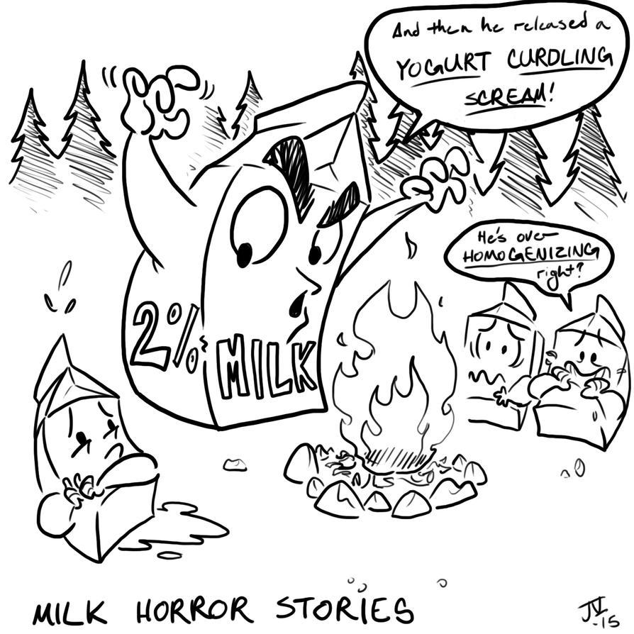 Milk Horror Stories by rivrav