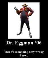 Demotivator Eggman '06 by ToaChristor