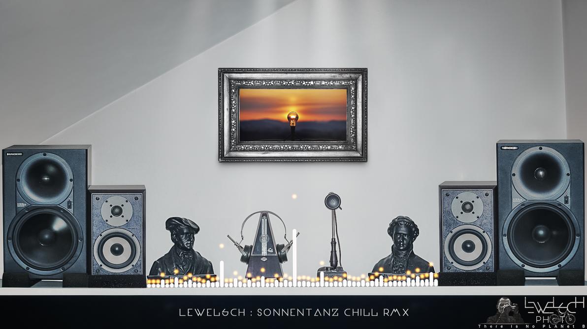 Sonnentanz Chill RMX by LeWelsch