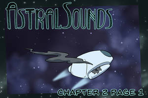 AstralSounds Chapter 2 Page 1 (Preview) by The-Snowlion