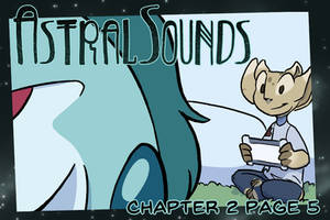 AstralSounds Chapter 2 Page 5 (Preview) by The-Snowlion