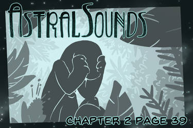 AstralSounds Chapter 2 Page 39 (Preview) by The-Snowlion