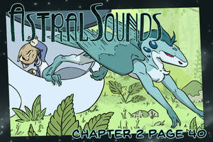 AstralSounds Chapter 2 Page 40 (Preview) by The-Snowlion