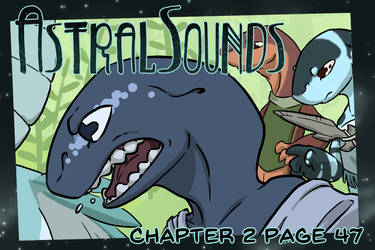 AstralSounds Chapter 2 Page 47 (Preview) by The-Snowlion