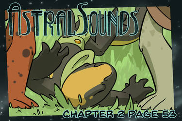 AstralSounds Chapter 2 Page 53 (Preview) by The-Snowlion