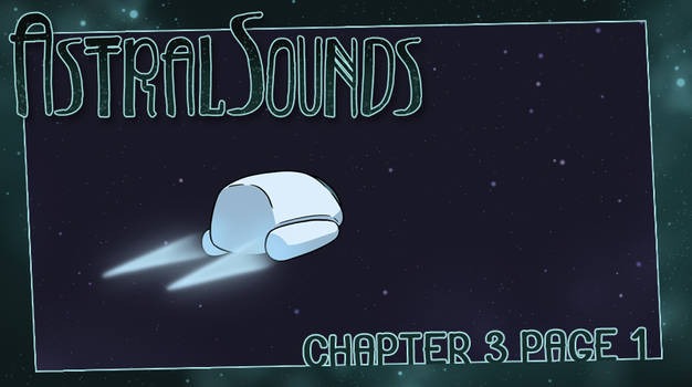 AstralSounds Chapter 3 Page 1 (Preview)