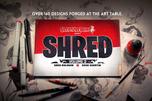SHRED: Volume 2