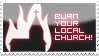 burn your local church by MephistoFFF
