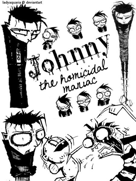 Johnny the Homicidal Maniac by LadyAquaria on DeviantArt