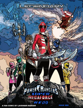 Power Rangers Super Megaforce Redo Issue 1 Cover