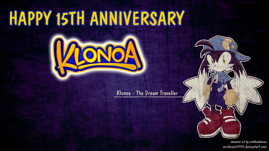 HAPPY 15TH ANNIVERSARY KLONOA! by MrChezco1995