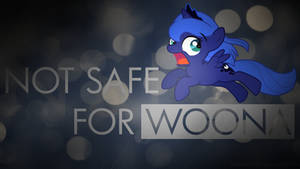 NSFW: Not Safe For Woona